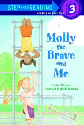 Molly the Brave and Me By O'Connor, Jane/ Hamanaka, Sheila (ILT)