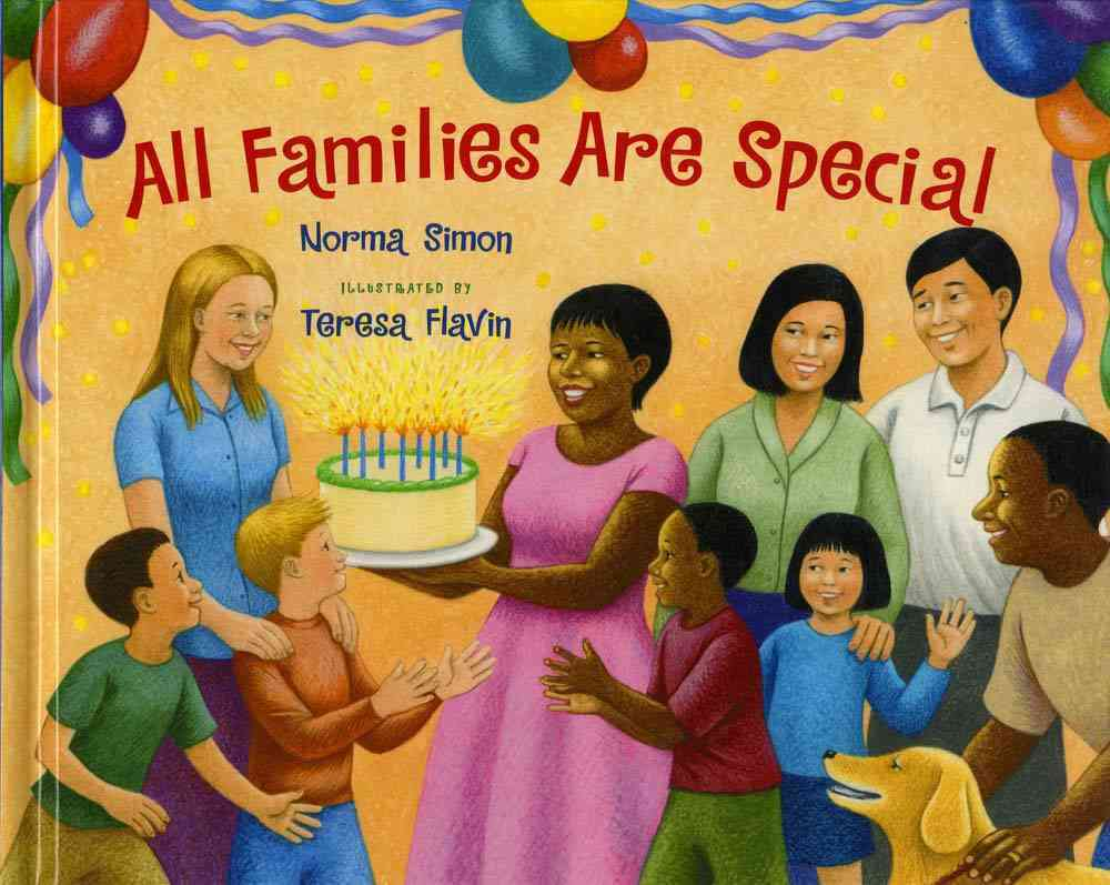 All Families Are Special By Simon, Norma/ Flavin, Teresa (ILT)